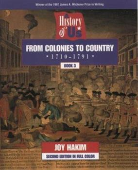 A History of Us: Book 3: From Colonies to Country (1710-1791)