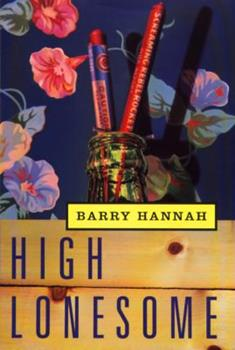 High Lonesome 0871136686 Book Cover