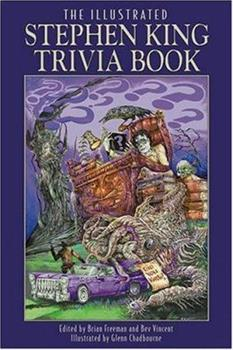 The Illustrated Stephen King Trivia Book 1587671085 Book Cover