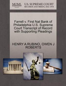 Paperback Farrell V. First Nat Bank of Philadelphia U. S. Supreme Court Transcript of Record with Supporting Pleadings Book