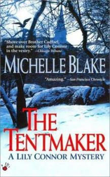 The Tentmaker (Lily Connor Mysteries) - Book #1 of the Lily Connor