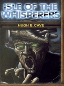 Isle of the Whisperers 1901914151 Book Cover
