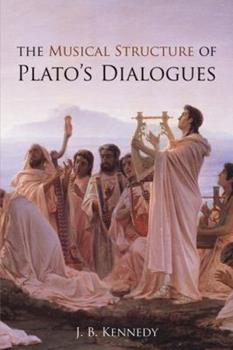 Paperback The Musical Structure of Plato's Dialogues Book