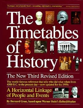 Paperback The Timetables of History: A Horizontal Linkage of People and Events Book