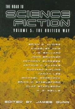 The Road to Science Fiction 5: The British Way - Book #5 of the Road to Science Fiction