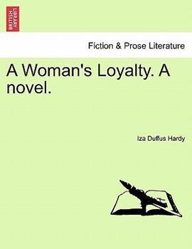 Paperback A Woman's Loyalty a Novel Book