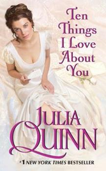 Ten Things I Love About You - Book #3 of the Bevelstoke