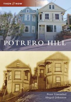 Potrero Hill - Book  of the  and Now