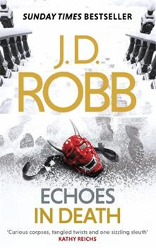 Paperback Echoes in Death: 44 [Paperback] NA Book