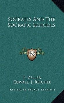 Hardcover Socrates and the Socratic Schools Book