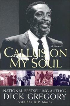 Callus on My Soul : A Memoir 1563525542 Book Cover