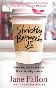 Strictly Between Us 1405917679 Book Cover