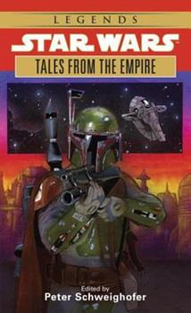 Tales from the Empire: Stories from Star Wars Adventure Journal (Star Wars.) - Book  of the Star Wars Legends