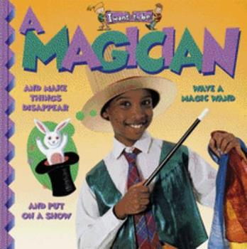 A Magician - Book  of the I Want to Be