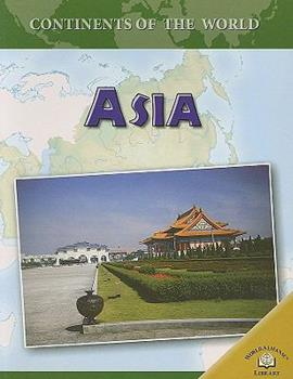 Asia - Book  of the Continents of the World