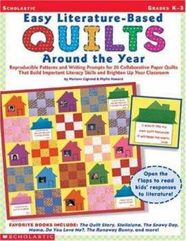 Easy Literature-Based Quilts Around the Year (Grades K-3) 0439138981 Book Cover