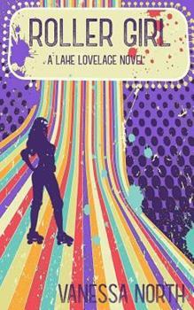 Roller Girl - Book #3 of the Lake Lovelace