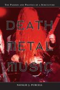 Paperback Death Metal Music: The Passion and Politics of a Subculture Book