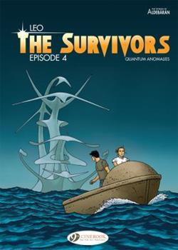 The Survivors - Episode 4: Quantum Anomalies - Book #4 of the Survivants: Anomalies quantiques