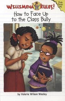 How to Face Up to the Class Bully 0786855258 Book Cover