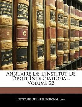 Paperback Annuaire de L'Institut de Droit International Book