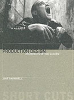 Paperback Production Design: Architects of the Screen Book