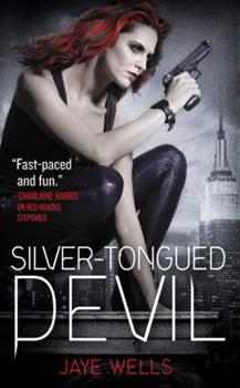 Silver-Tongued Devil - Book #4 of the Sabina Kane