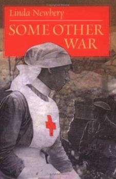 Some Other War - Book #1 of the World War I Trilogy