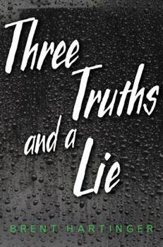 Three Truths and a Lie 1481449605 Book Cover