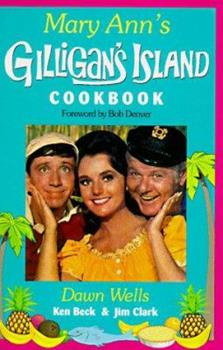 Mary Ann's Gilligan's Island Cookbook 1558532455 Book Cover