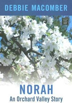 Norah: A Selection from Orchard Valley Brides - Book #3 of the Orchard Valley