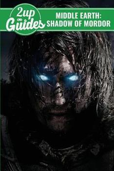 Paperback Middle Earth: Shadow of Mordor Strategy Guide and Game Walkthrough - Cheats, Tips, Tricks, and MORE! Book