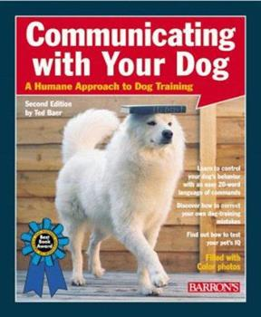 Communicating with Your Dog 0764107585 Book Cover