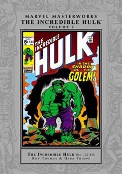 Marvel Masterworks: The Incredible Hulk, Vol. 6 - Book #167 of the Marvel Masterworks