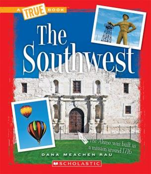 The Southwest - Book  of the A True Book