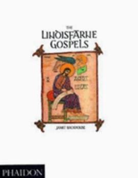 The Lindisfarne Gospels 0714824615 Book Cover