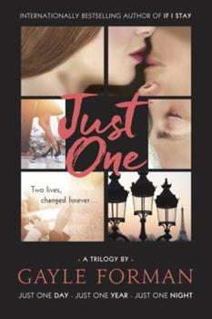 Paperback Just One... : Includes Just One Day, Just One Year, and Just One Night Book