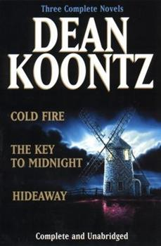 Cold Fire ; Hideaway; The Key to Midnight
