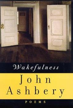 Wakefulness: Poems 0374525935 Book Cover