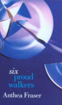 Six Proud Walkers 0385246153 Book Cover