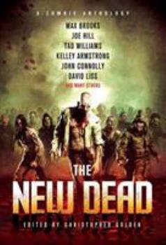 The New Dead: A Zombie Anthology - Book  of the Otherworld Stories