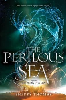 The Perilous Sea - Book #2 of the Elemental Trilogy
