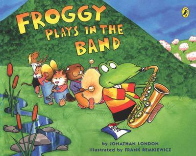 Froggy Plays in the Band - Book  of the Froggy