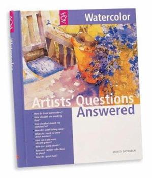 Artists' Questions Answered: Watercolor 1560108053 Book Cover