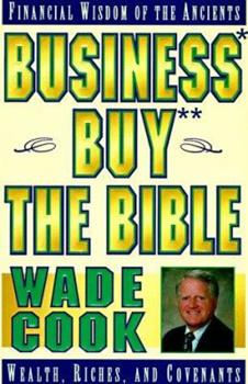 Business Buy the Bible: Financial Wisdom of the Ancients 0910019681 Book Cover