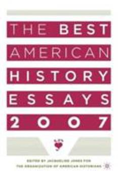 Paperback The Best American History Essays 2007 Book