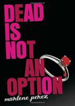Dead Is Not an Option 0547345933 Book Cover