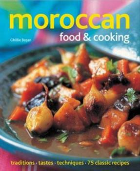 Moroccan Food and Cooking 1903141486 Book Cover