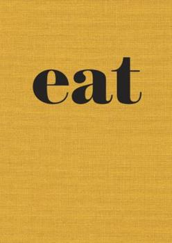 Eat - The Little Book of Fast Food 160774726X Book Cover
