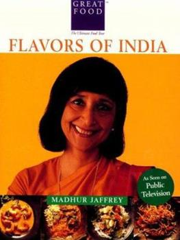 Madhur Jaffrey's Flavors of India (Great Foods) 1884656064 Book Cover